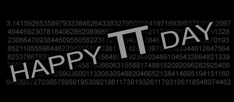Feliz Día Pi.  3.14159265359 …
